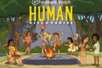 Serial Animasi Facebook Human Discoveries Siap Diluncurkan Juli