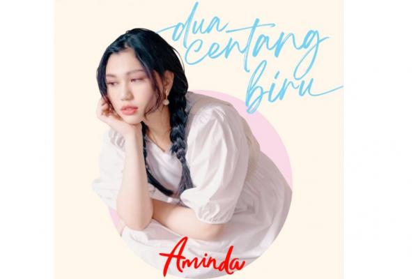 "Single ""Dua Centang Biru"" Aminda, It`s Going to be My Favorite Song"